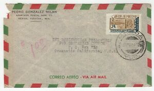 1954 Mar 31st. Air Mail Cover. Yucatan to Oceanside, California.