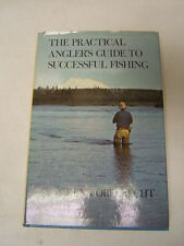 The Practical Angler's Guide to Successful Fishing 1978 Wincherster d/j 1st  RL