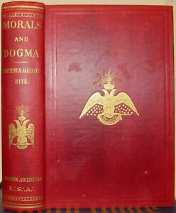 MORALS AND DOGMA Of The Ancient and Accepted Scottish Rite of Freemasonry 1949