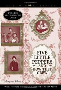 Five Little Peppers and How They Grew Paperback Margaret Sidney