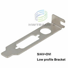 Low Profile Bracket Adapter nVIDIA AMD ATI S/Video HD + Video Graphics Card DVI