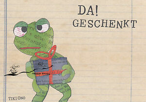 Kunstkarte: tikiono - Da! Geschenkt - Frosch mit Geschenk