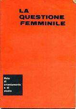 Aida Tiso # LA QUESTIONE FEMMINILE # Sezione Scuole P.C.I. 1972