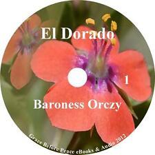 El Dorado, a True Classic Adventure Audiobook by Baroness Orczy on 9 Audio CDs