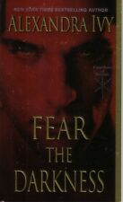 Alexandra Ivy  Fear The Darkness   Paranormal Romance  Pbk NEW