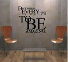 Everything to be amazing stickers wall Quote Removable Art Vinyl Decor Hom decal