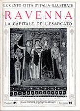 RAVENNA. LA CAPITALE DELL'ESARCATO – LE CENTO CITTÀ D'ITALIA ILLUSTRATE – STORIA