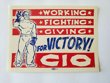 """Vintage WW2 """"Working Fighting Giving for Victory CIO"""" Labor Union Decal/ Sticker"""