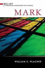 Mark by William C. Placher (2010, Hardcover)