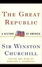 The Great Republic : A History of America by Winston S. Churchill (1999, Casset…