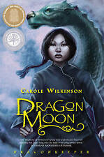 Dragonkeeper 3:Dragon Moon by Carole Wilkinson (Paperback, 2008)