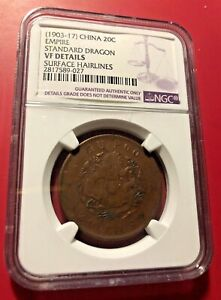 1903-17 CHINA 20 CASH EMPIRE STANDARD DRAGON NGC VF DETAILS SURFACE HAIRLINES