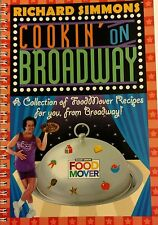 Richard Simmons Cookin on Broadway Food Mover Cookbook