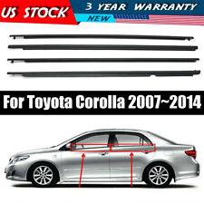 For Toyota Corolla 2007-2012 Window Moulding Trim Seal Belt Weatherstrip 4pcs