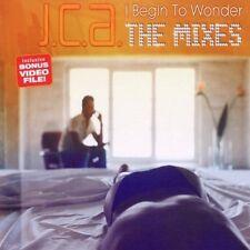 J.C.A. I begin to wonder-The Mixes (2002) [Maxi-CD]