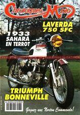 CHRONIQUES MOTO 36 LAVERDA 750 SFC TRIUMPH 650 Bonneville VESPA 150 MGC TERROT