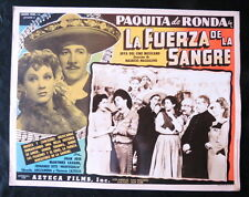 """LA FUERZA DE LA SANGRE"" PAQUITA DE RONDA  N MINT LOBBY CARD PHOTO 1946"