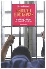 (1249) Derelitti e delle pene - R. Bassetti - Editori Riuniti