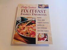 Betty Crocker's Fix-It-Fast Family Favorites, 2000, More than 400 Great-tast....