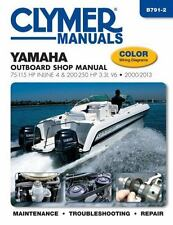 Yamaha Outboard Shop Manual : 75-115 HP Inline 4 and 200-250 HP 3. 3L V6,...