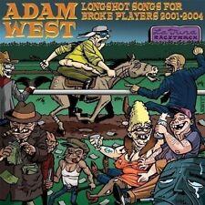 ADAM WEST Longshot songs for broke players 2001-2004 CD