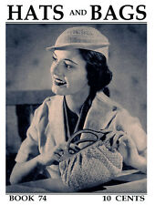 Spool Cotton #74 c.1936 Vintage Patterns for Stylish Hats and Purses in Crochet
