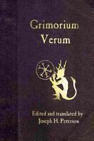Grimorium Verum : A Handbook of Black Magic, Paperback by Peterson, Joseph H....