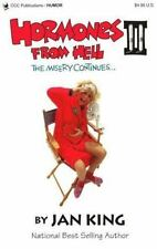 Hormones from Hell II: The Misery Continues... Jan King Paperback