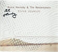 Rehab Reunion * by Bruce Hornsby & Noisemakers (CD, 2016) Original Signed
