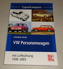 VW Personenwagen VW Käfer, VW 411/412, Porsche 914, Kübelwagen - Typenkompass!