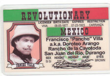 Pancho Villa Revolution Revolutionary fun collectors card Drivers License