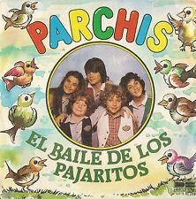 DISCO 45 Giri  Parchis – El Baile De Los Pajaritos / El Baile Del Stop