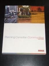 PLANNING CANADIAN COMMUNITIES by Dr. Gerald Hodge 4th edition 2002