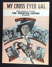 My Cross Eyed Gal Gene Autry The Phantom Empire Sheet Music Piano Ukulele Guitar