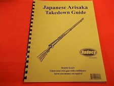 TAKEDOWN MANUAL GUIDE JAPANESE ARISAKA WWII  RIFLE, Great reference material