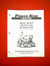POWER KING TRACTOR MODEL 1612 AFTER SERIAL # 52582 OWNER WITH PARTS MANUAL