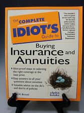 The Complete Idiot's Guide to Buying Insurance and Annuities, Breuel, Brian H.,