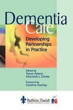 Dementia Care by Trevor Adams and Charlotte L. Clarke (1999, Paperback)
