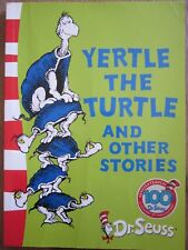 Dr Seuss- Yertle the Turtle and other stories softcover book