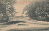 SOUTHAMPTON NY – Ox Pasture Road (Opened 1676) - Long Island