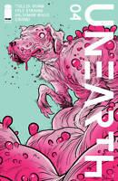 UNEARTH #4 IMAGE COMICS COVER B STRAHM CULLEN BUNN 1ST PRINT
