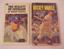 2 Paperbacks == MICKEY MANTLE  Quality Of Courage / Education of Baseball Player
