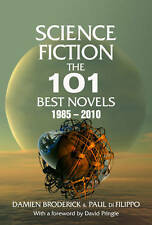 Science Fiction: The 101 Best Novels 1985-2010-ExLibrary