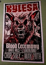 Kylesa 2013 Poster May 28th Concert w/ Blood Ceremony, White Hills, Lazer Wolf