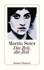 Die Zeit, die Zeit von Martin Suter (2013, Taschenbuch)
