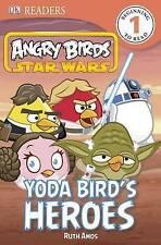 (Good)-Angry Birds Star Wars: Yoda Bird's Heroes (DK Readers: Level 1) (Paperbac