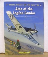 Aces of the Legion Condor by Robert Forsyth 2011