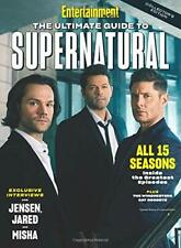 Entertainment Weekly The Ultimate Guide to Supernatural (Paperback)