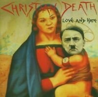CHRISTIAN DEATH - LOVE AND HATE  CD NEW