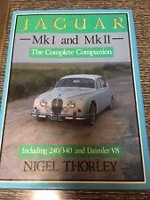 Jaguar MK I and MK II: The Complete Companion by Nigel Thorley, HARDCOVER